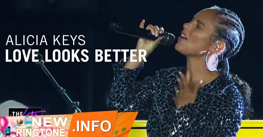 love looks better ringtone alicia keys