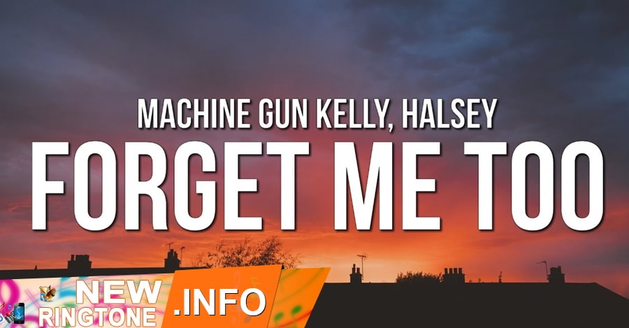 forget me too ringtone machine gun kelly halsey