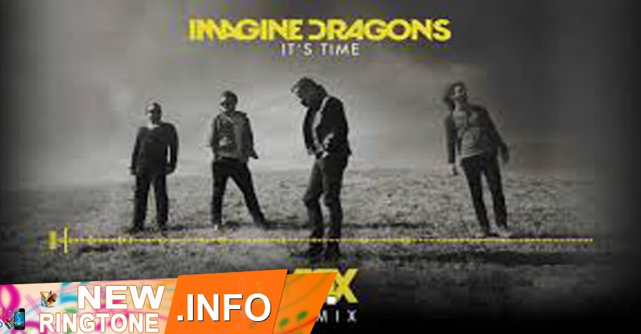 it's time ringtone imagine dragons
