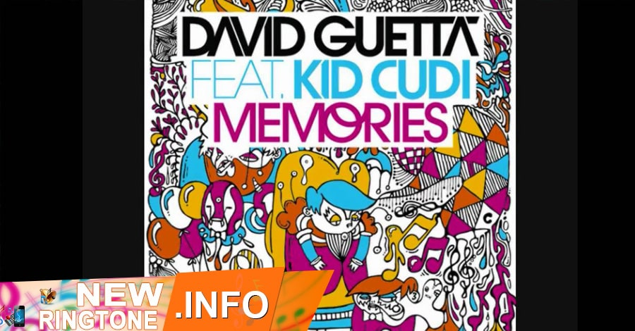 memories ringtone david guetta kid cudi